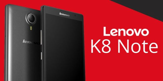 Lenovo K8 Note to launch in India on August 9.