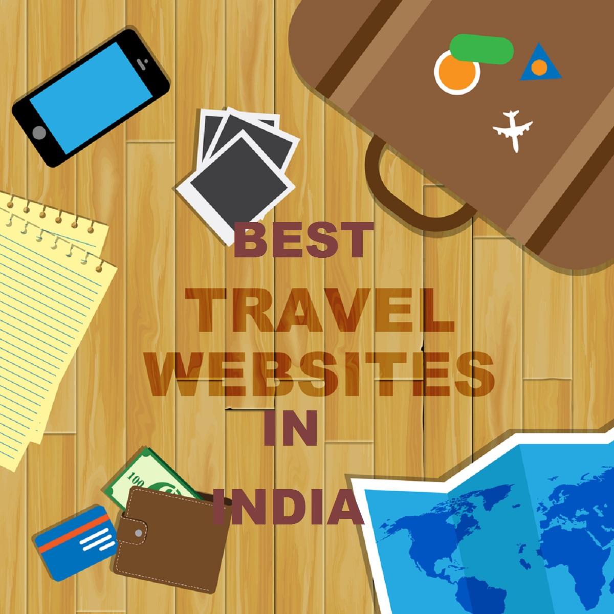 Top 7 Best Travel Websites in India.