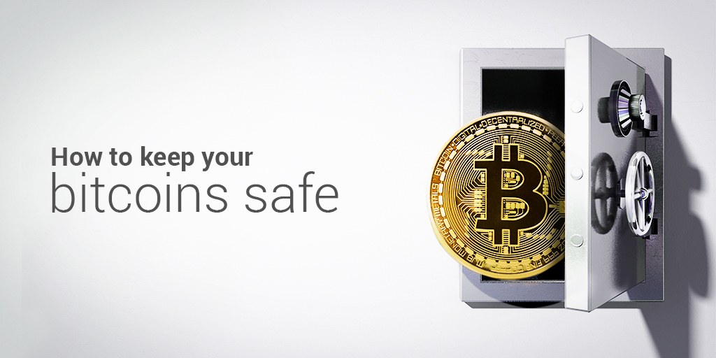 How to Keep Your Bitcoin Safe