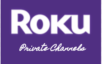 The Best Private Channels Available on Roku