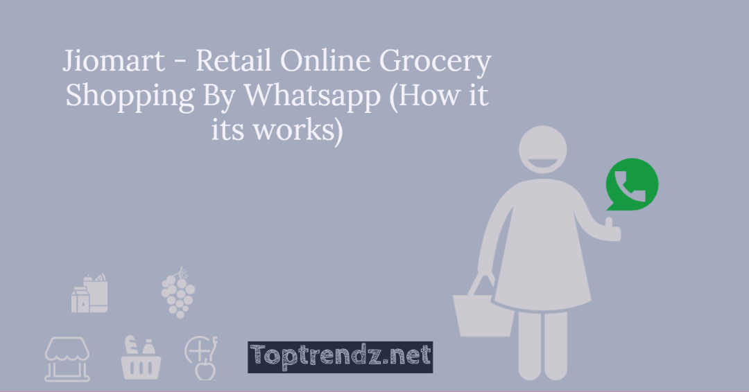 Jiomart – Retail Online Grocery Shopping By Whatsapp (How it its works)
