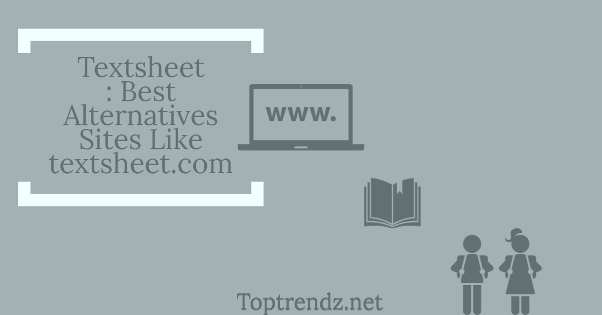 Textsheet: Best 9 Textsheet Alternatives for The Students in 2021